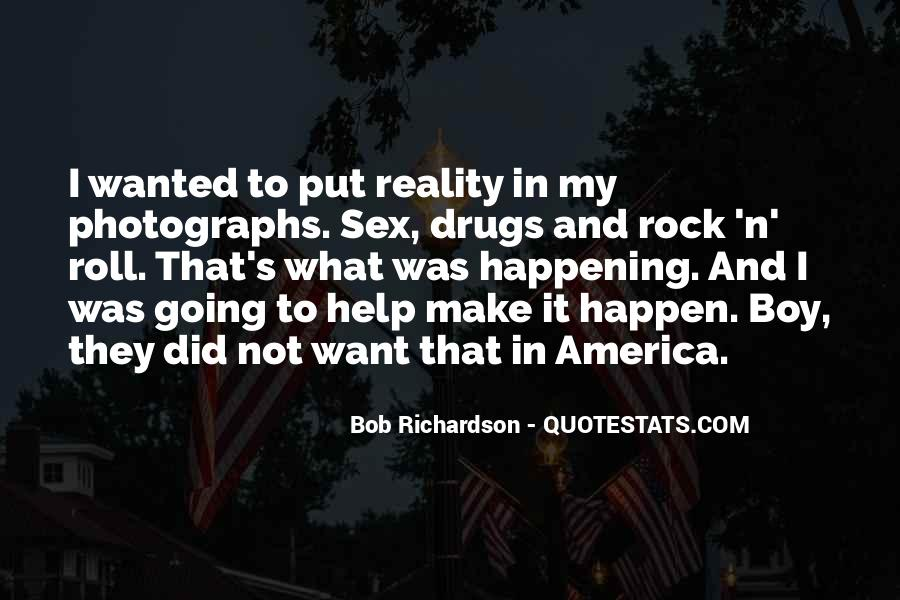 Quotes About Sex Drugs And Rock And Roll #1403188