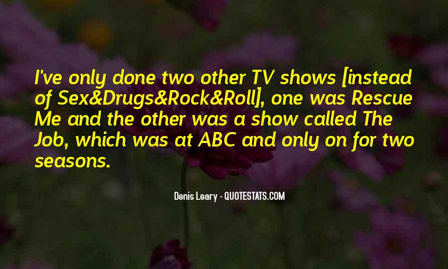 Quotes About Sex Drugs And Rock And Roll #509291