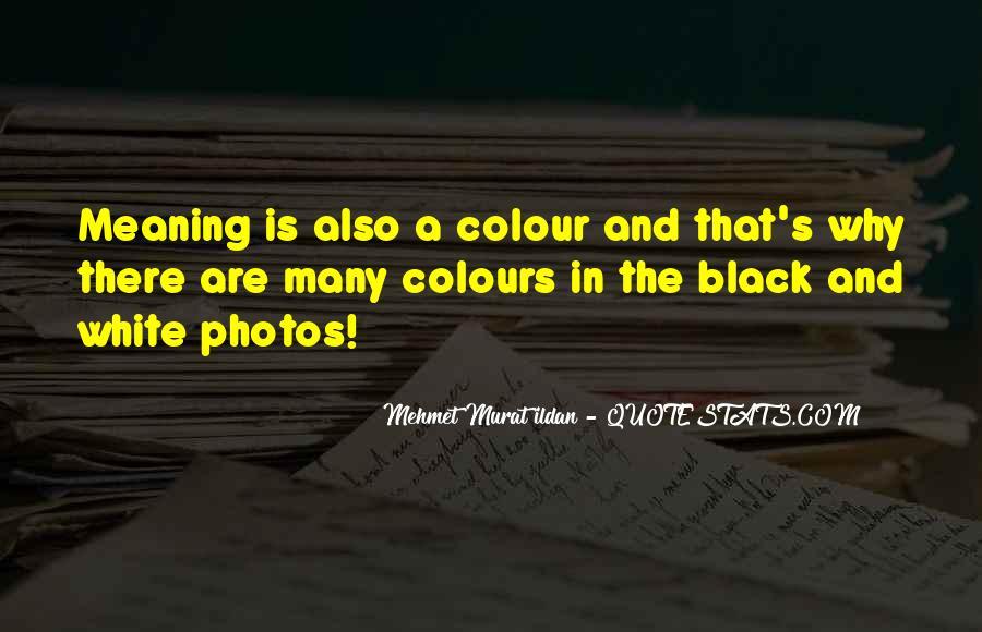 Quotes About Colour Black #1425038