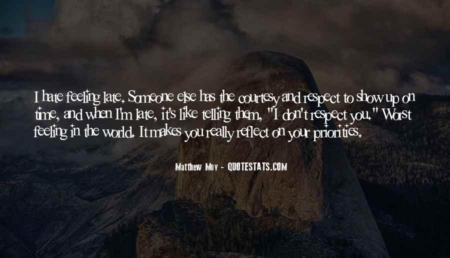 Quotes About Telling Someone You Don't Like Them #1124916