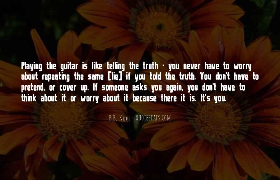 Quotes About Telling Someone You Don't Like Them #204086