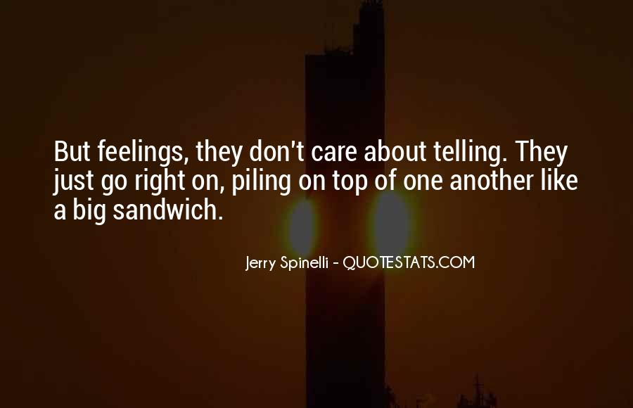 Quotes About Telling Someone You Don't Like Them #34430