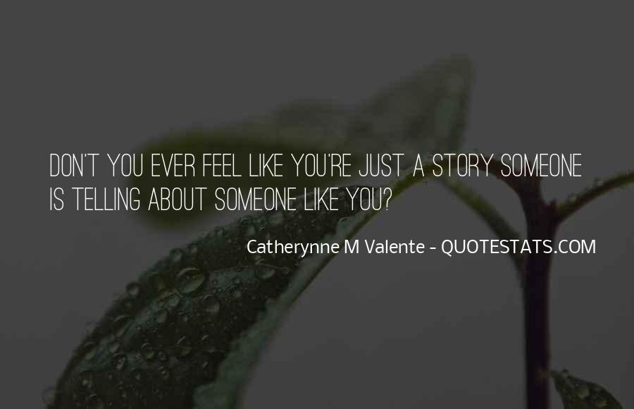 Quotes About Telling Someone You Don't Like Them #409872