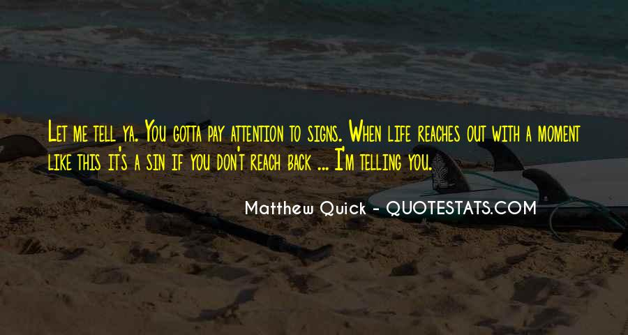 Quotes About Telling Someone You Don't Like Them #414171