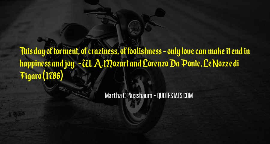 Quotes About The Foolishness Of Love #1551614