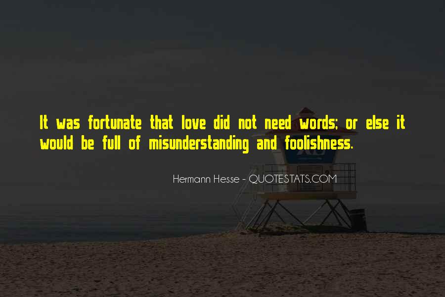 Quotes About The Foolishness Of Love #1768776