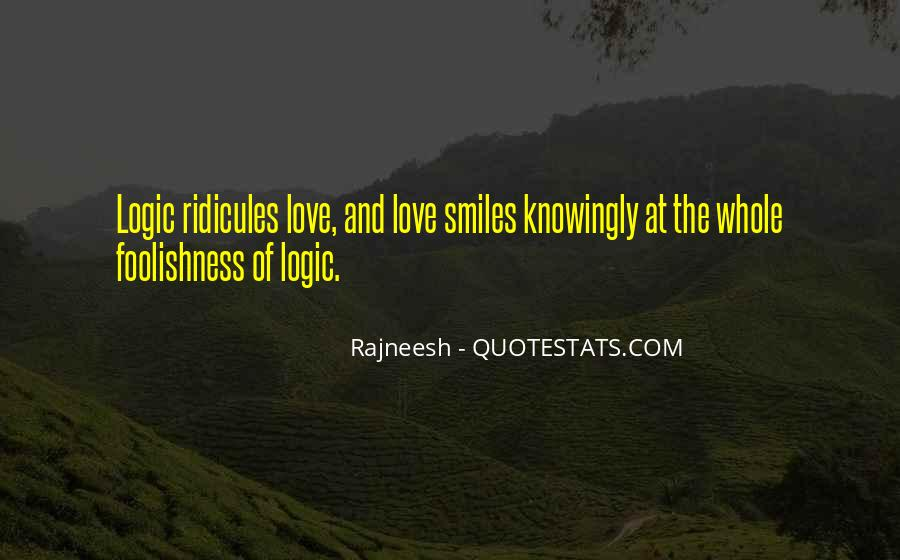Quotes About The Foolishness Of Love #278654