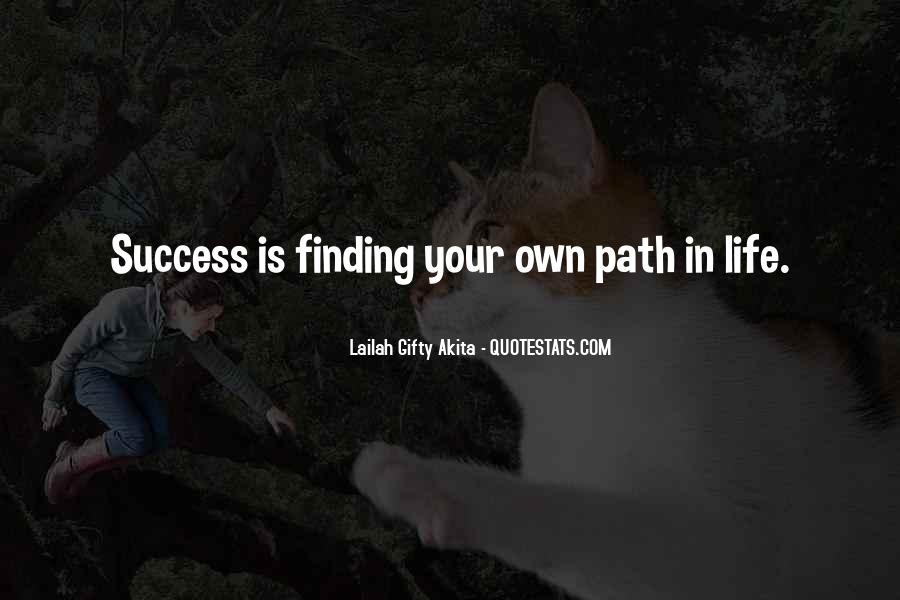 Quotes About Finding Path In Life #217315
