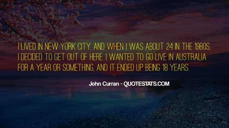 Quotes About Something To Live For #158212