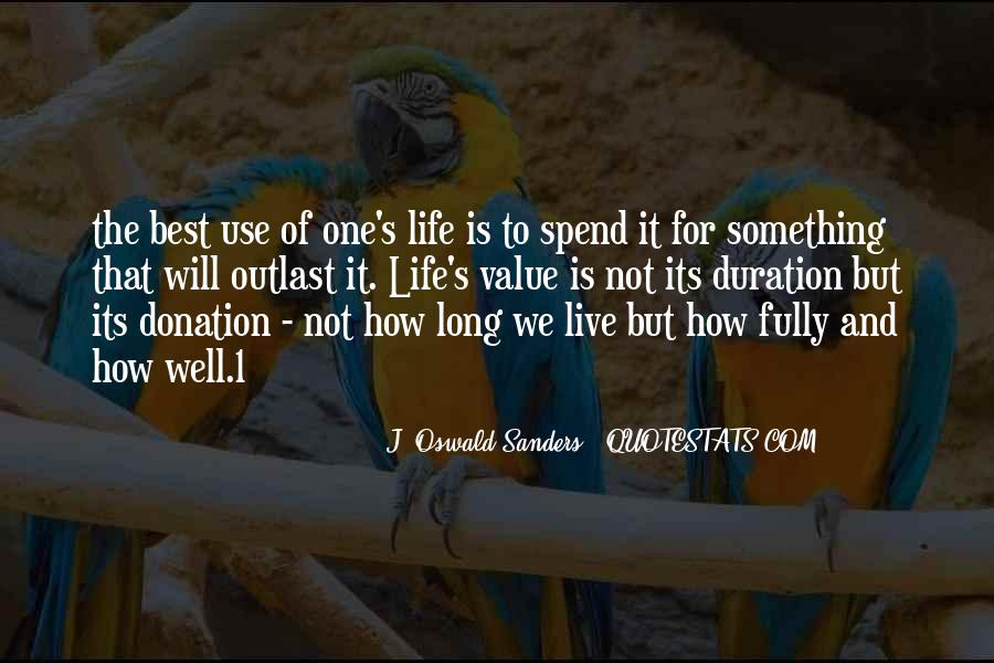 Quotes About Something To Live For #162043
