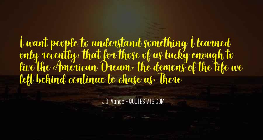 Quotes About Something To Live For #197502