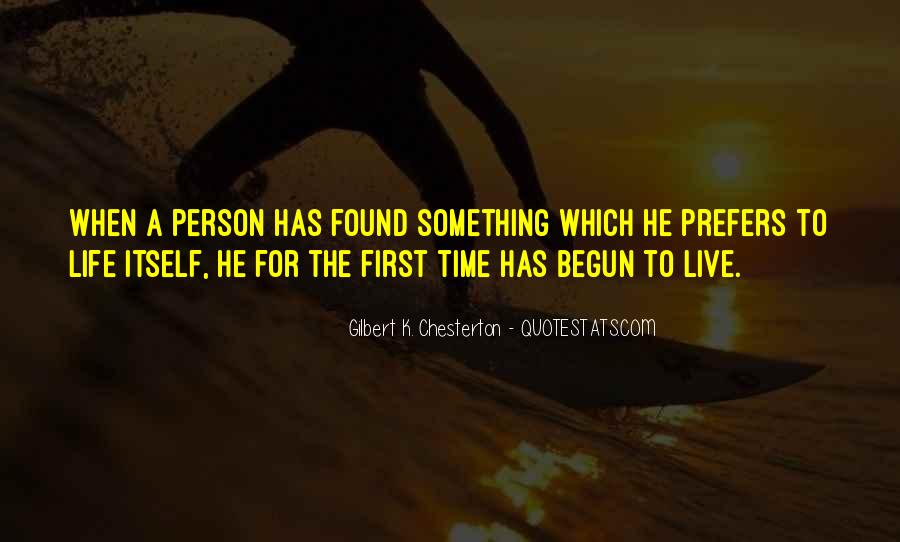 Quotes About Something To Live For #359914