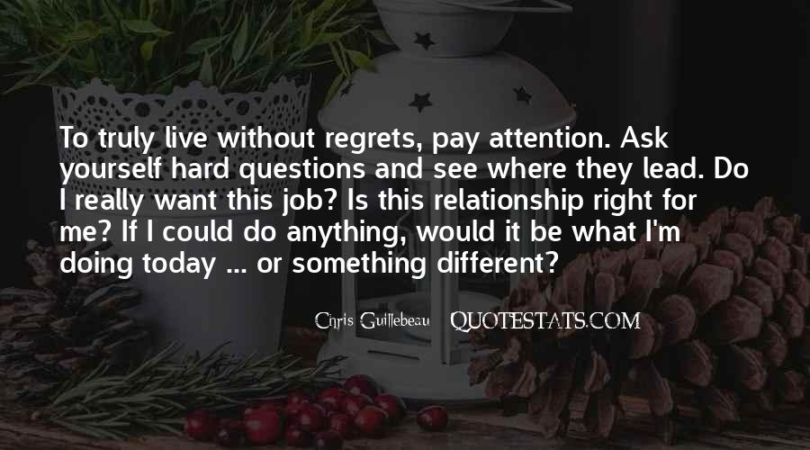 Quotes About Something To Live For #462911