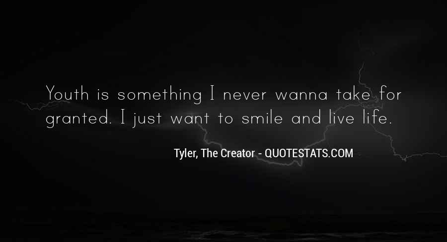 Quotes About Something To Live For #500893