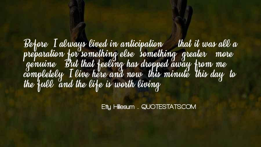 Quotes About Something To Live For #505053