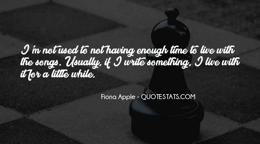 Quotes About Something To Live For #599415