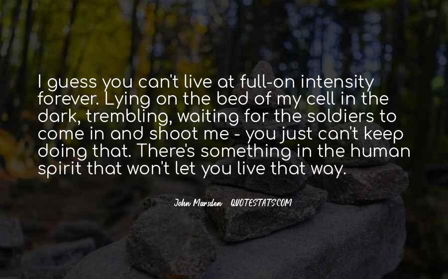 Quotes About Something To Live For #642199