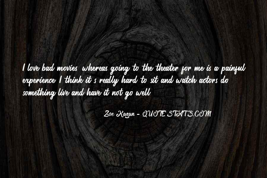 Quotes About Something To Live For #707711