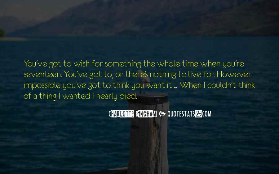 Quotes About Something To Live For #99320
