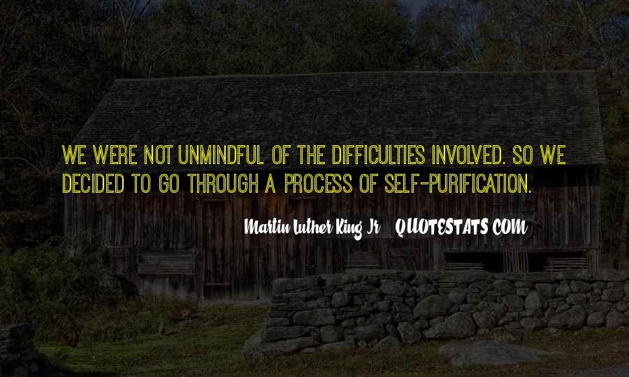 Quotes About Unmindful #1626939