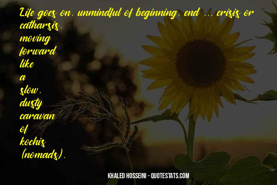 Quotes About Unmindful #1679179