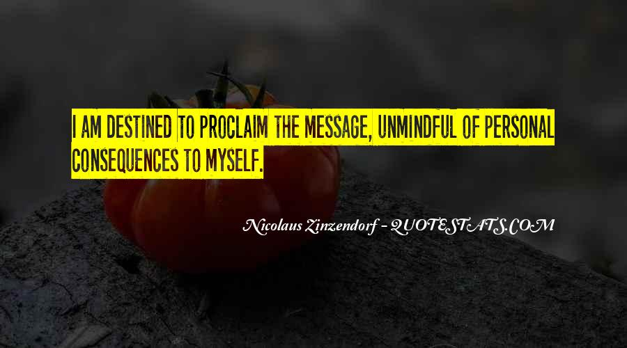 Quotes About Unmindful #411665