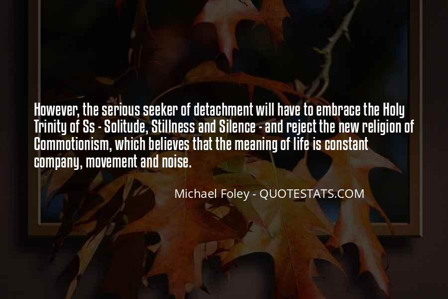 Quotes About Life And Meaning #92729