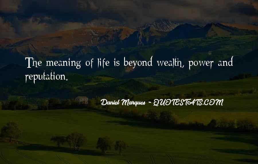 Quotes About Life And Meaning #99911