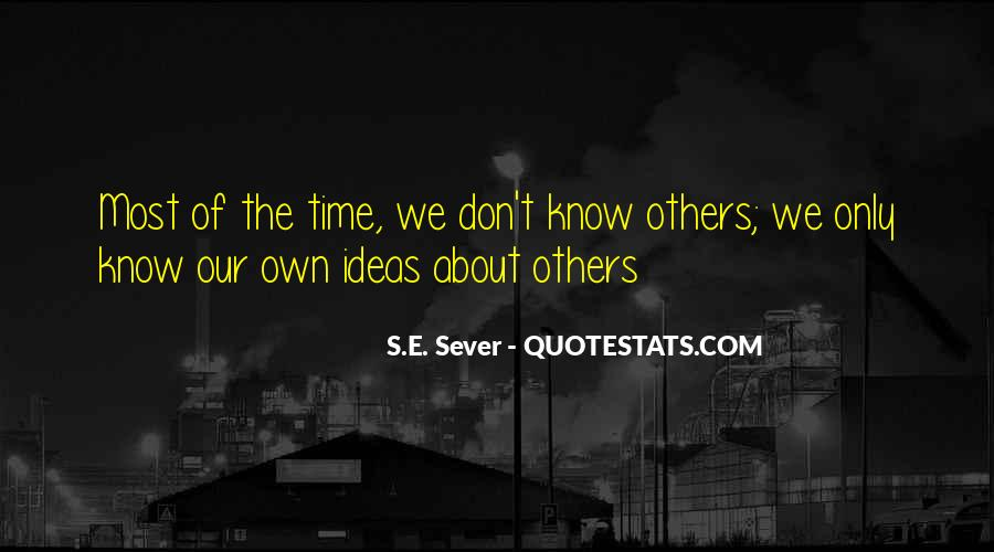 Quotes About Sever #148620