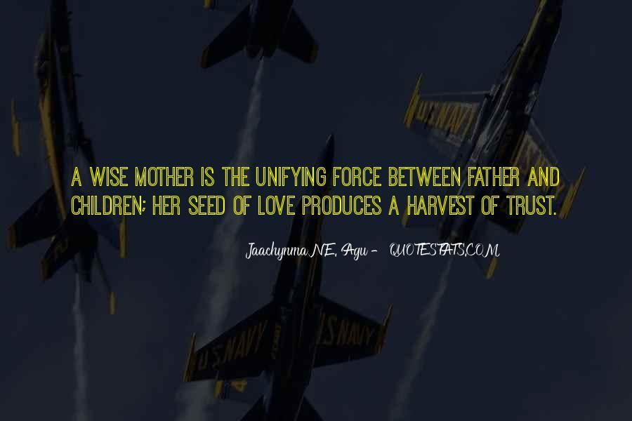 Quotes About Love And Motherhood #1241919