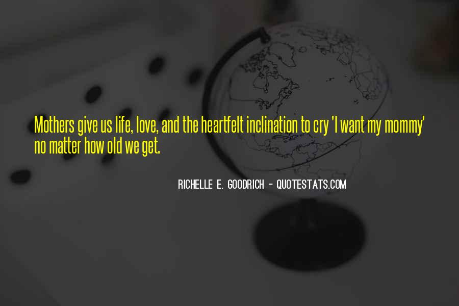 Quotes About Love And Motherhood #1565227