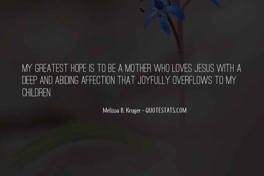Quotes About Love And Motherhood #1675906