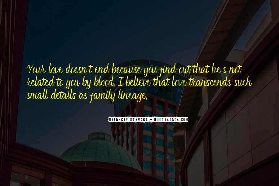 Quotes About Not Blood Family #1206152
