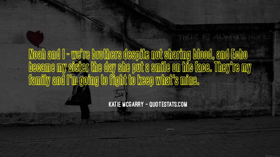 Quotes About Not Blood Family #1427256