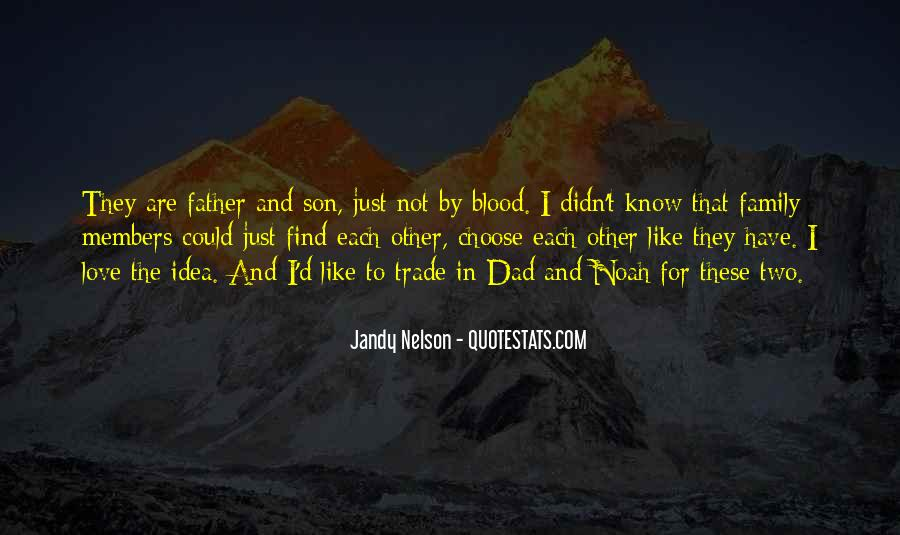 Quotes About Not Blood Family #1477646