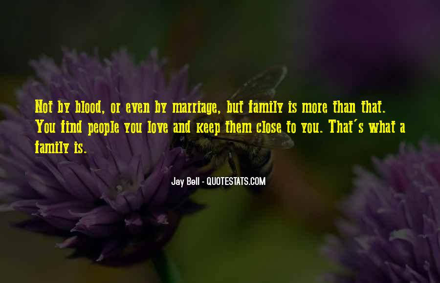 Quotes About Not Blood Family #1639848