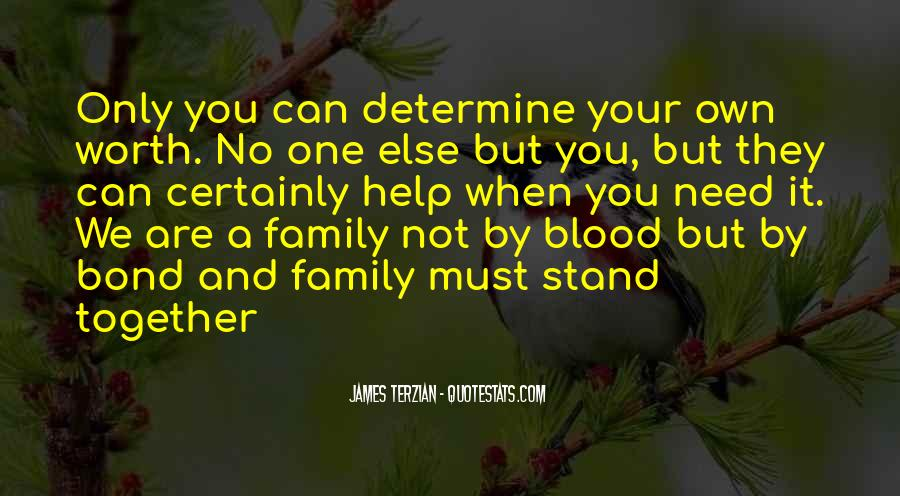 Quotes About Not Blood Family #178206