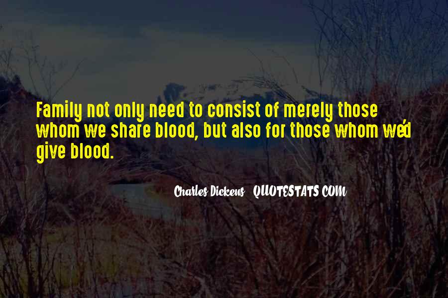 Quotes About Not Blood Family #182180