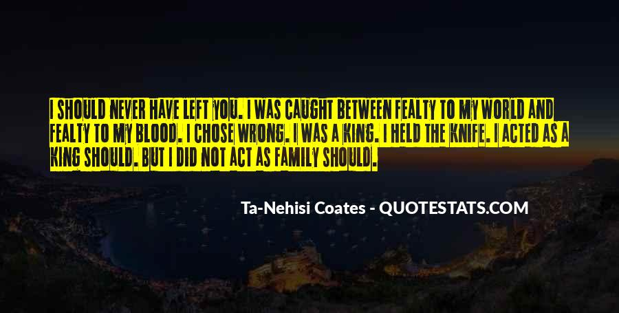 Quotes About Not Blood Family #318530