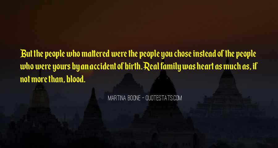 Quotes About Not Blood Family #415504