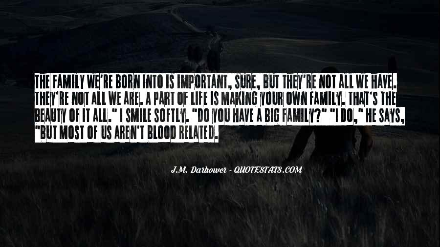 Quotes About Not Blood Family #430693