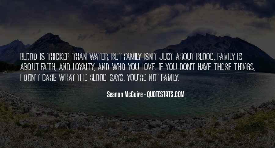 Quotes About Not Blood Family #500651