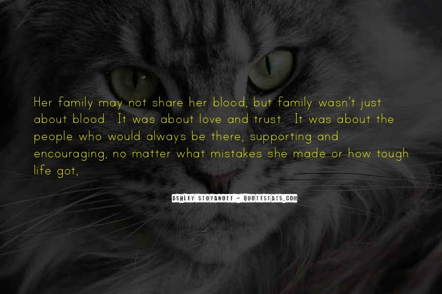 Quotes About Not Blood Family #718694