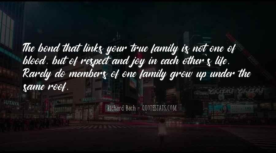 Quotes About Not Blood Family #783167