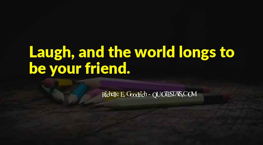Quotes About Best Friends And Laughter #344789