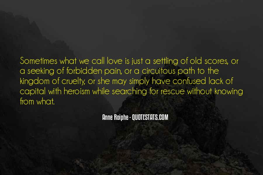 Quotes About Settling For Less In Love #287666