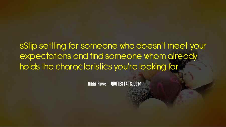 Quotes About Settling For Less In Love #800762