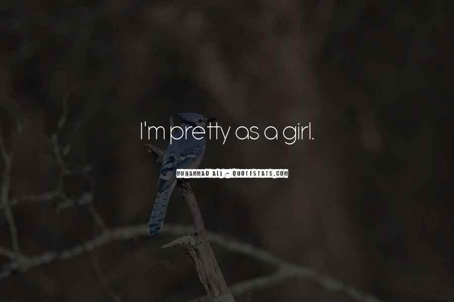 Quotes About A Pretty Girl #192852