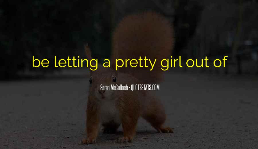 Quotes About A Pretty Girl #248619