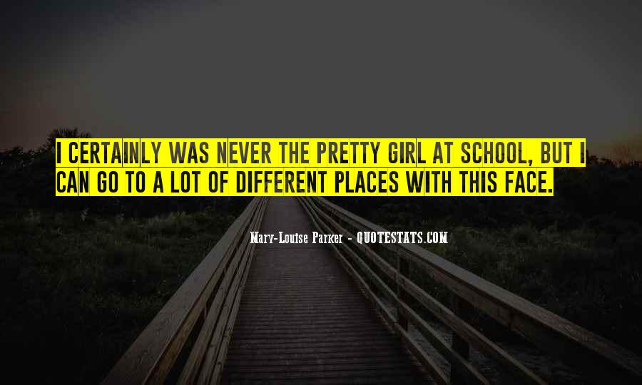 Quotes About A Pretty Girl #351895